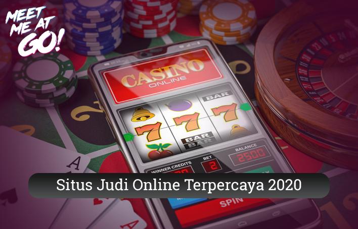 Situs Judi Online Terpercaya 2020